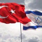 İsrail, Türkiye için can atıyor