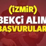 Lise mezunu İzmir bekçi alımı ilanı! KPSS şartı olacak mı?