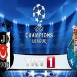 Beşiktaş Porto maçını TRT 1'den izle - Golleri ve canlı yayını
