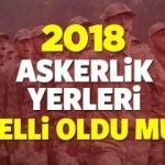 2018 Şubat 98/1 askerlik yerleri açıklandı mı? Askerlik yeri sorgulaması