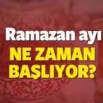 Bu yıl Ramazan ayı ne zaman başlayacak? İlk iftar ve sahur hangi gün olacak?