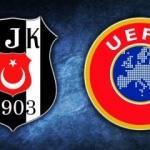UEFA'dan Beşiktaş'a müjdeli haber!