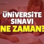 2018 Üniversiteye giriş sınavı ne zaman düzenlenecek?