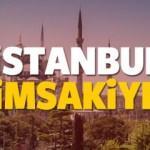 2018 İstanbul imsakiye sahur ve iftar vakti! Diyanet namaz vakitleri...