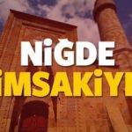 2018 Niğde imsakiye sahur ve iftar vakti! Sabah ve Akşam ezanı saati...