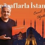 Cemil Şahin'in ilk kitabı 'Fotoğraflarla İstanbul'