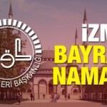 İzmir Kurban Bayramı namazı saati! 2018 Sabah saat kaçta kılınacak?