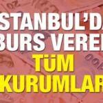 İstanbul'da burs veren şirketler, dernekler, vakıtflar ve iş adamları!