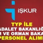 TYP ile Adalet Bakanlığı ve Tarım ve Orman Bakanlığı personel alımı! Başvuru...