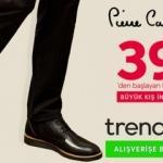 Pierre Cardin 39 TL' den Başlayan Fiyatlarla