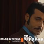 Bir Zamanlar Çukurova 16.bölüm fragmanı: Büyük felaketin habercisi...
