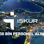 İŞKUR'dan en az ilkokul mezunu 38 bin personel alımı! Kayıt ekranı ve başvuru...