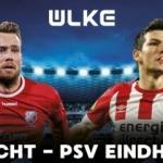 PSV, Utrecht deplasmanında! Maç ÜLKE TV'de