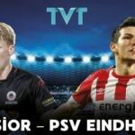 PSV - Excelsior maçı TVT'de