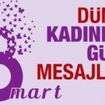 En gözde 8 Mart Dünya Kadınlar Günü Mesajları! Samimi Kadınlar Günü sözleri