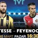 Vitesse - Feyenoord maçı TVT'de!