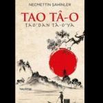 Necmettin Şahinler'in 'Tao Tâ-o' kitabı raflardaki yerini aldı