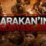 Arakan'ın gözyaşları Ülke TV'de