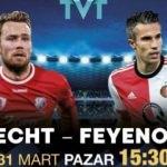 Feyenoord zorlu Utrecht deplasmanında