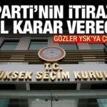 YSK, AK Parti'nin İstanbul itirazına nasıl karar verecek?