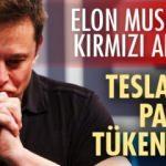 Tesla'nın Parası Tükeniyor