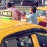 Taksicilerden taksiciye dayak!