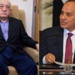FETÖ elebaşı Gülen'den darbeci Sisi'ye dua! 'Mısır'a geleceğim!'