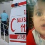 Otomobilin altında kalan bebek hayatını kaybetti