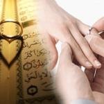 Evlenmek için okunacak dualar, hayırlı evlilik için denenmiş tüm sureler!