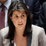 Nikki Haley'den BM açıklaması! Kaderi buna bağlı