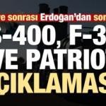 Son dakika haberi: Erdoğan'dan S-400, Patriot ve F-35 açıklaması!