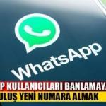 WhatsApp  geri dönüşü olmaksızın banlamaya başladı: Mesaj yazıp yazmadığına bakmıyor!