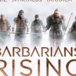 Barbarians Rising- Roma ve Diğerleri Ülke TV'de!