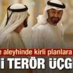 BAE ve Arabistan'dan Türkiye'ye karşı terör üçgeni