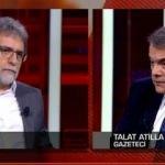Ahmet Hakan ile Talat Atilla arasında canlı yayında gergin anlar!