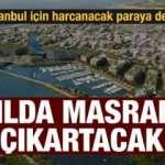 Kanal İstanbul için asıl sorulması gereken soru: Harcanacak paraya değecek mi?