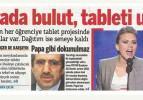 Bakan Dinçer Taraf'ın tablet iddiasını yalanladı