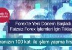 Forex'te yeni dönem başladı