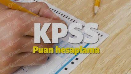 2018 KPSS Lisans Puan Hesaplama Sistemi! KPSS kaç net kaç puan eder?