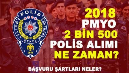 PMYO 2 bin 500 Polis alımı! 2018 başvuru detayları, yaş ve boy-kilo şartı nedir?