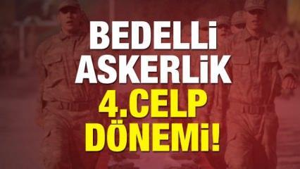 2018 Bedelli Askerlik 4.celp dönemi ne zaman? 21 günlük eğitim...