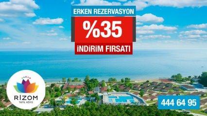 Rizom Tatil Köyü'de kampanya %35 indirim