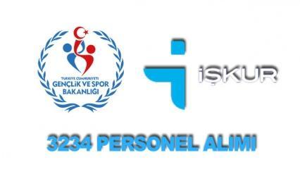 Gençlik ve Spor Bakanlığı 3234 personel alımı! İŞKUR başvuru...