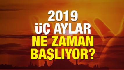 2019 Üç Aylar takvimi belli oldu! Recep, Şaban, Ramazan'a kalan süre...