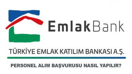 Emlak Bankası tecrübeli-tecrübesiz personel alımı! Başvuru ekranı ve şartları..