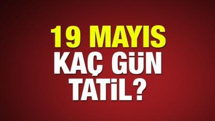 19 Mayıs hangi gün? Okullar 19 Mayıs kaç gün tatil olacak?