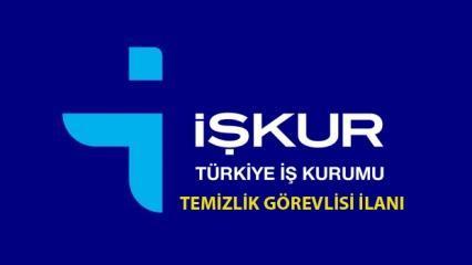 İŞKUR'dan Türkiye geneli temizlik personeli alımı! Peki şartlar neler?