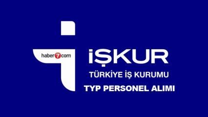 İŞKUR TYP kapsamında 3760 personel alımı sona eriyor! İşte başvuru şartları..