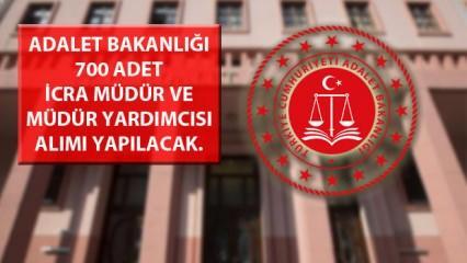 Adalet Bakanlığı 700 icra müdür ve icra müdür yardımcısı alımı!