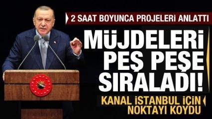 Son dakika: Erdoğan 2020 hedeflerini açıklayıp Kanal İstanbul restini çekti